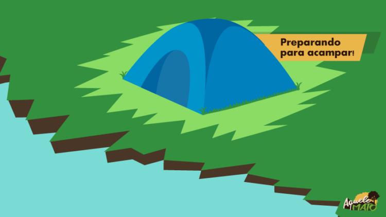 Ilustração de uma barraca na beira do rio, com a frase Preparando para acampar!