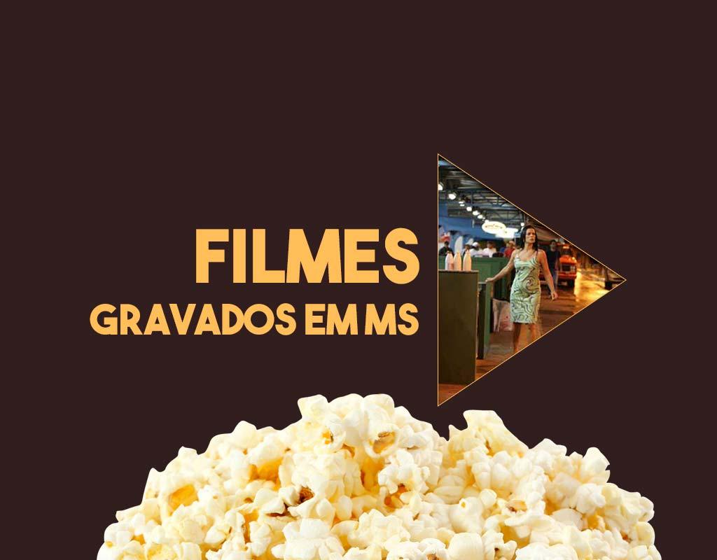 Filmes gravados em Mato Grosso do Sul